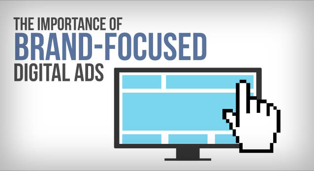 brand-focused-digital-ads